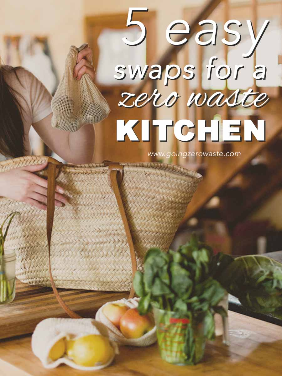 5 Easy Swaps for a Zero Waste Kitchen from www.goingzerowaste.com #zerowaste #kitchen #ecofriendly