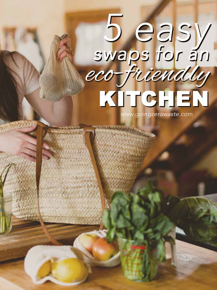 5 Easy Swaps for an Eco Friendly Kitchen from www.goingzerowaste.com #zerowaste #kitchen #ecofriendly