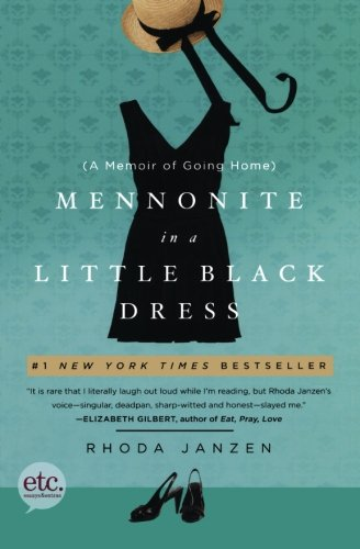 Mennonite in a Little Black Dress Rhoda Janzen Book Review