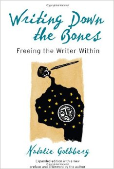 Writing Down the Bones Natalie Goldberg Book Review