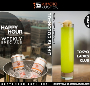 "Join us for Happy Hour this week!  Featuring the ""Tokyo Ladies Club"" cocktail, and Sixpoint Brewery's Bengali IPA.    We keep our happy hour fresh each week!  Featuring new speciality cocktails & craft beers in addition to weekly specials:  $6 Sapporo Draft, $8 Sangria, or house red or white wines, as well as $8 house liquor.  Cheers!"
