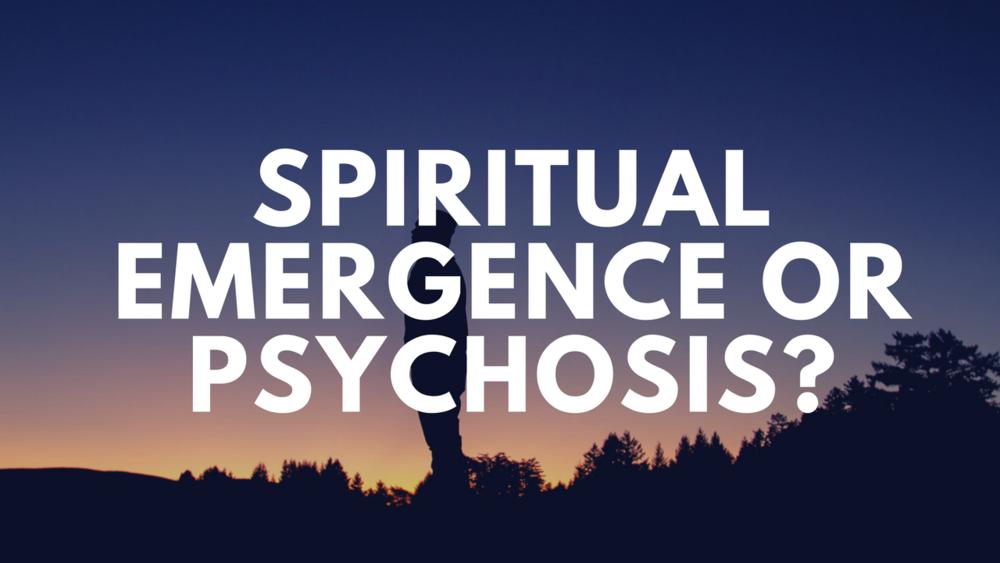 Spiritual Emergence or psychosis_.png