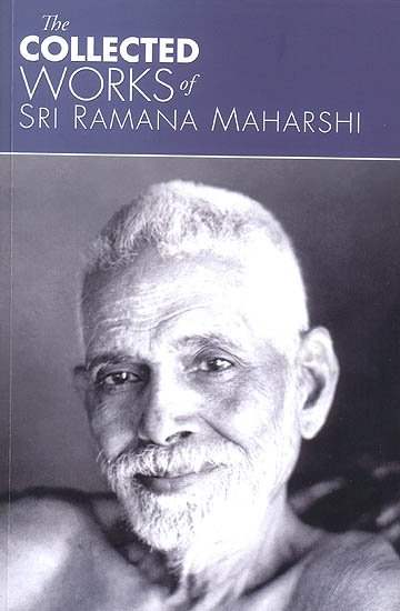 Collected Works of Ramana Maharshi