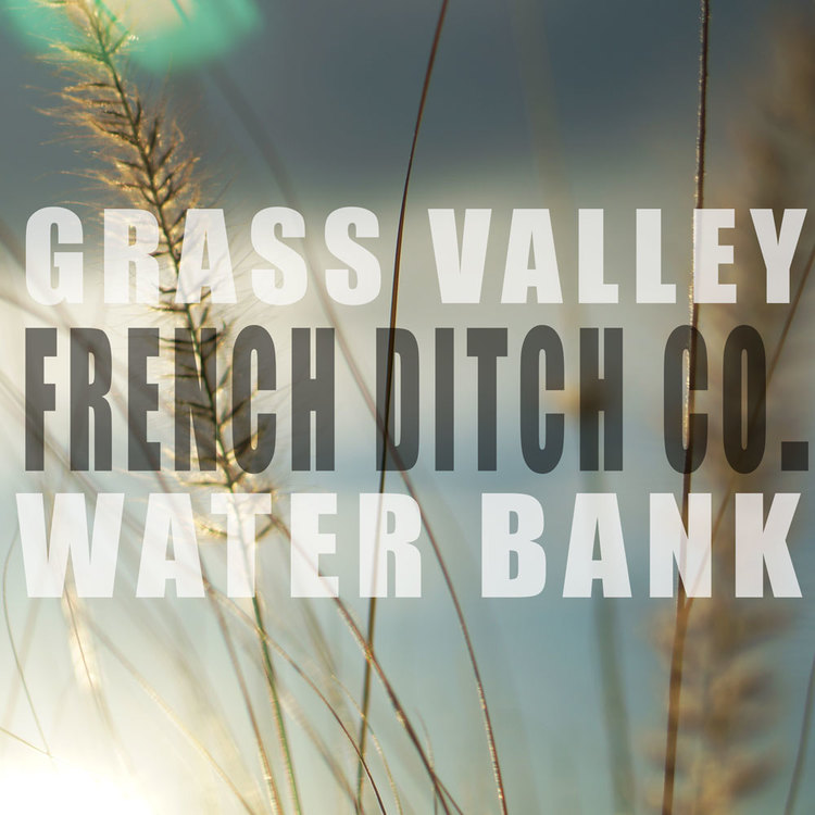 Grass Valley French Ditch Company
