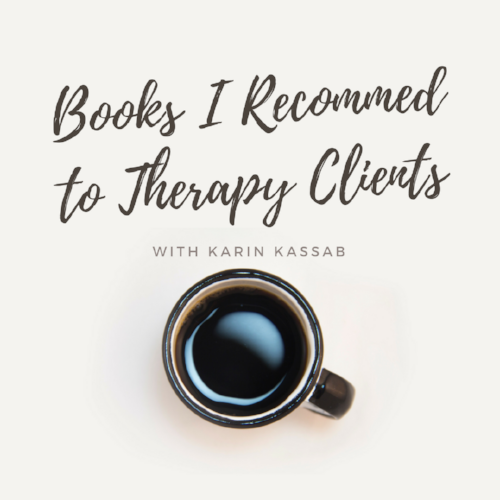 karin kassab therapist book recommendations