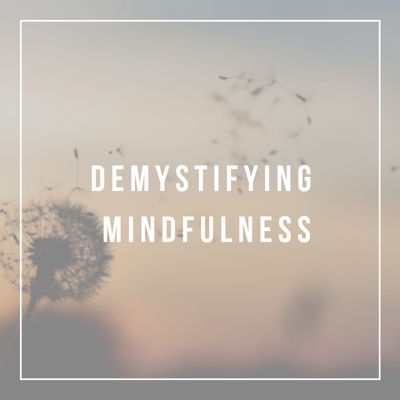 Demystifying Mindfulness.png