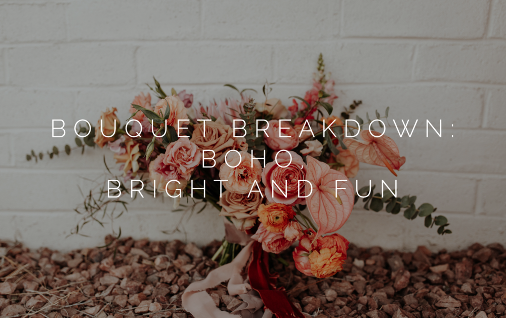 boho bouquet breakdown