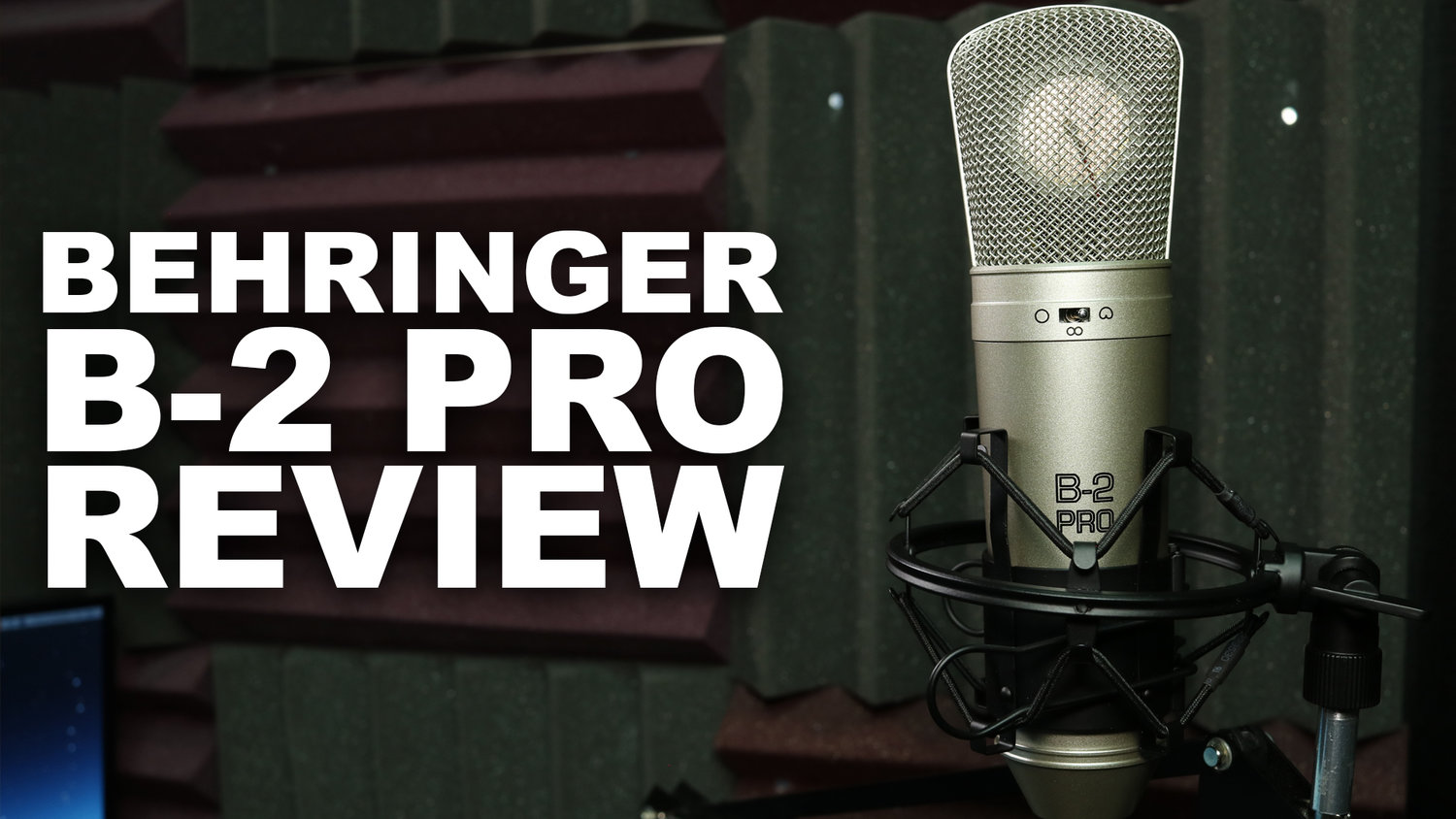 Behringer B-2 Pro Review / Test — Geeks Rising