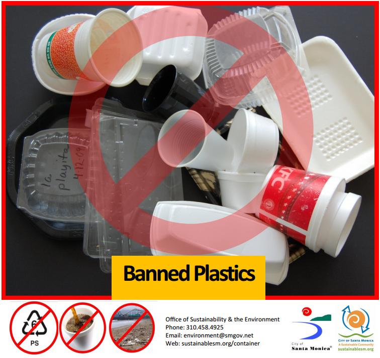 Santa Monica banned plastic #6 & foam foodware