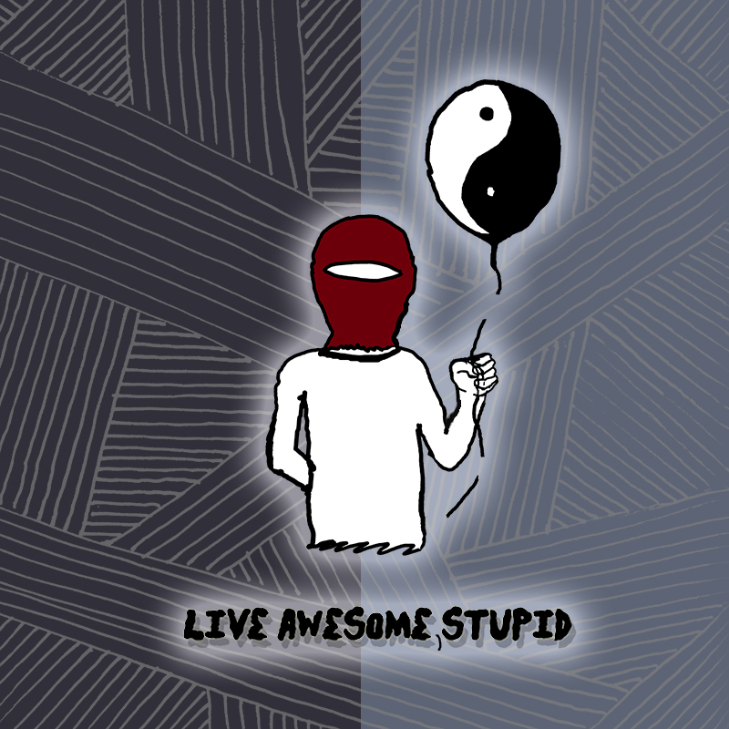 Live Awesome, Stupid (Click Art to hear the colors)