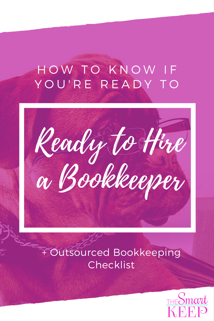 [Outsourced Bookkeeping Checklist coming soon!]