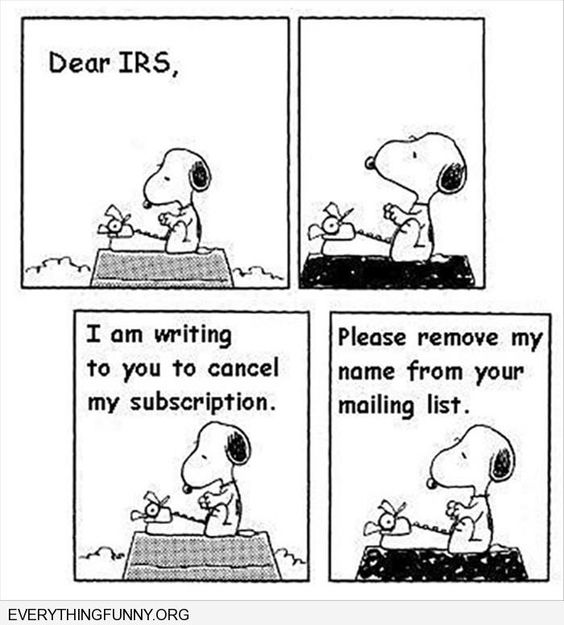 Snoopy writes the IRS to ask to be removed from their mailing list.