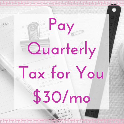 Pay Quarterly Taxes For You