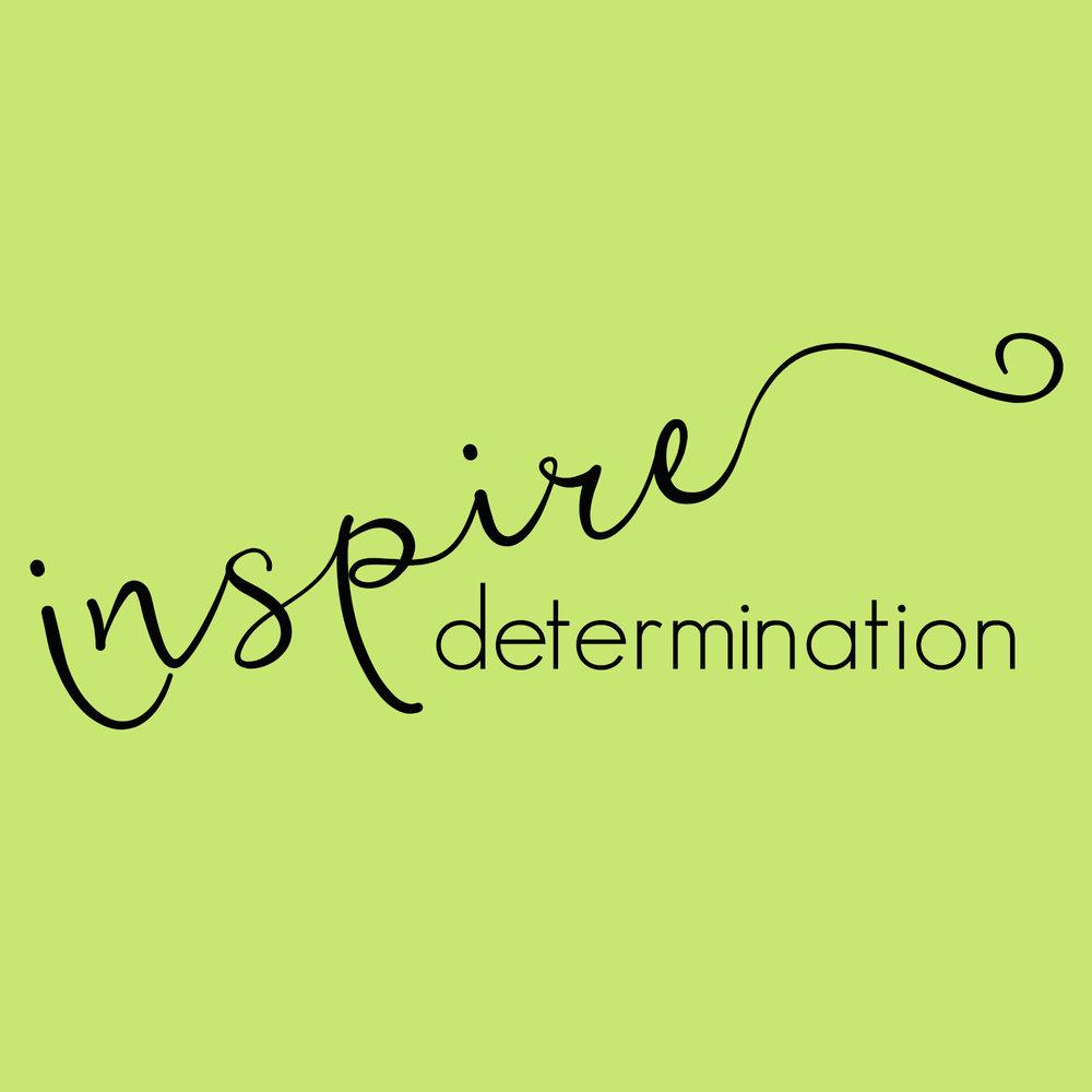 inspire determination.jpg