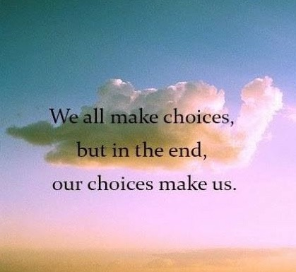 Choices Make Us.jpg