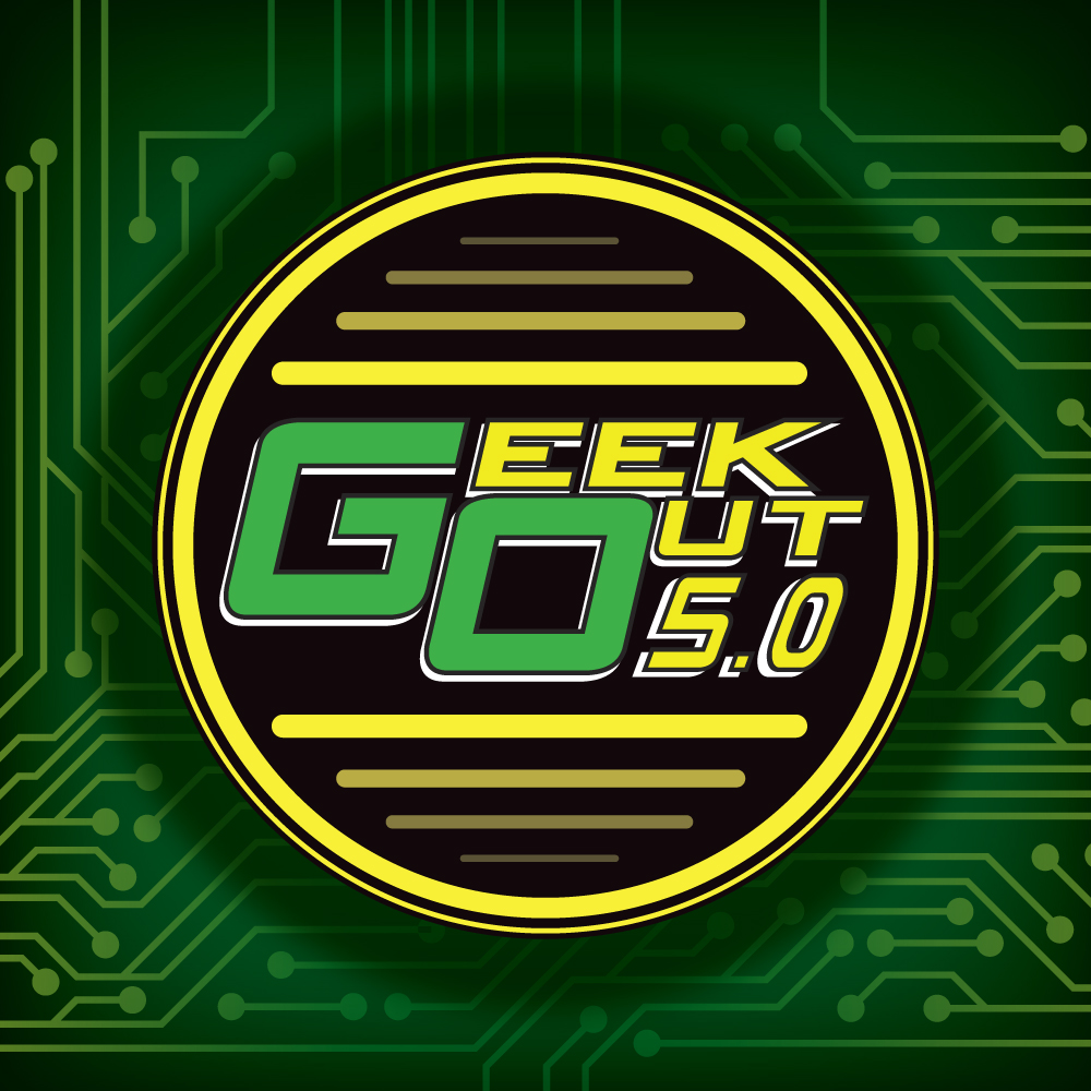 Geek Out 5.0