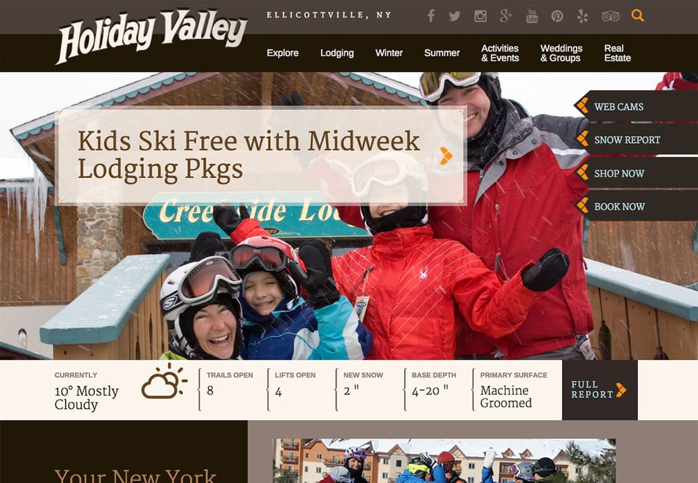 Holiday Valley Resort  Responsive Web Design, Interactive Trail Map + Conditions, SEO, Instagram Galleries, and more >  visit website  >  case study