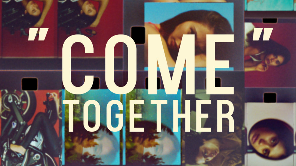 Come Together pt1.jpg