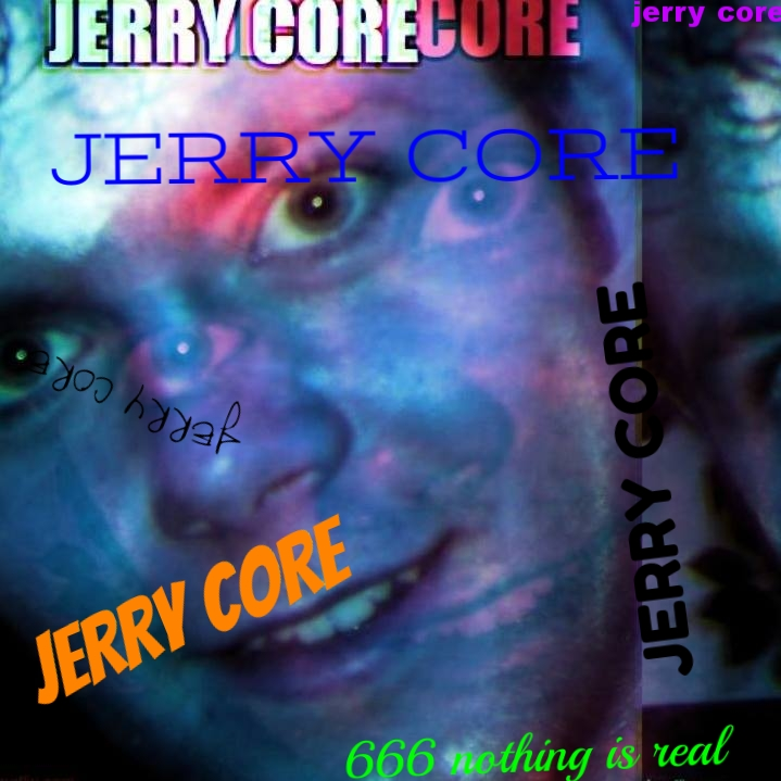 Jerry Core