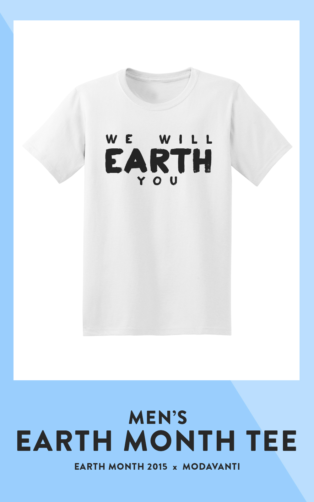 earth month mens tee official 2015 modavanti