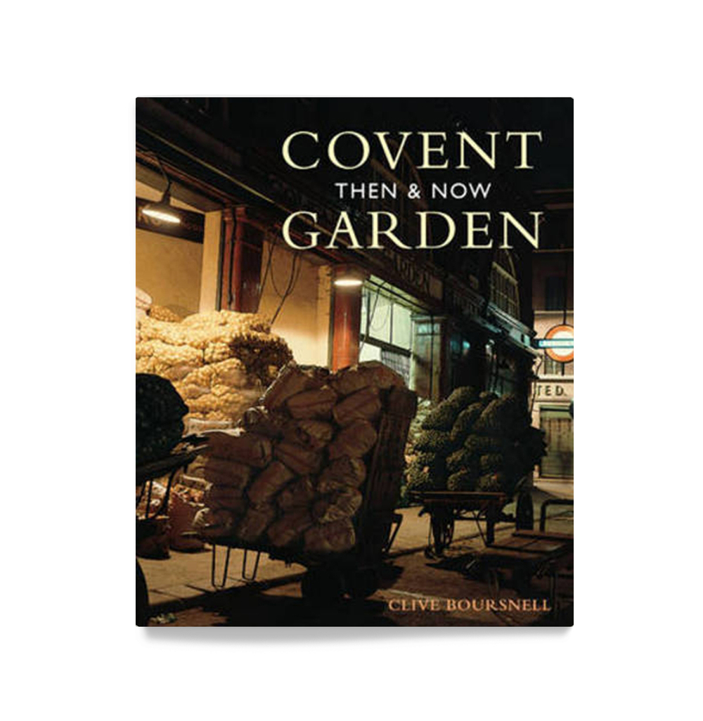 CB_Publications_CoventGardenThenAndNow.jpg