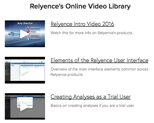 Relyence online videos provide valuable explanations.
