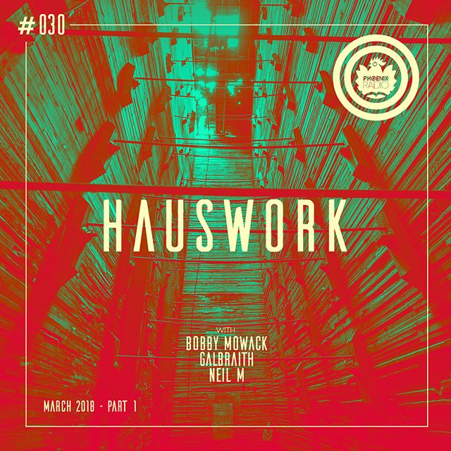 Hauswork Show 030. Hosted by Bobby Mowack, @galbraithsaw Galbraith & @senonix_ Neil M with tracks by @jeremysylvester2 @spencerparkermusic @gerdjanson @djdeep_c @fio_world @shdwchld @paul_rudder @youngmallgrab . More house pressure and 4/4 vibes on Phoenix Radio. Sound Of The Underground. Listen on Mixcloud, Pyro and at our website www.wephoenix.live