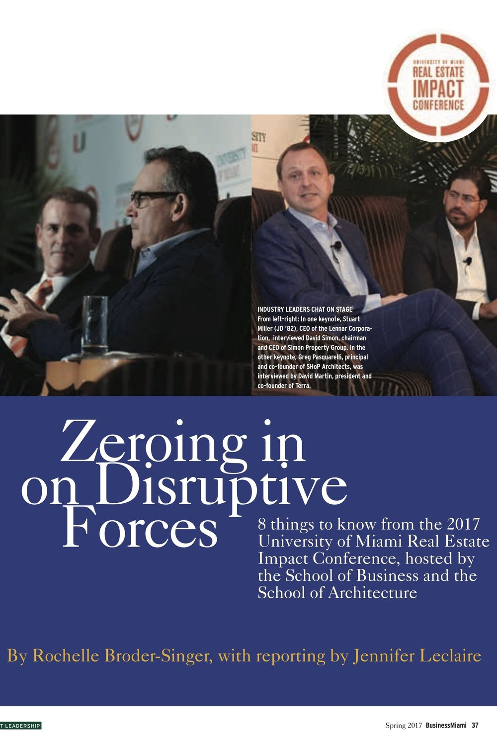 Real Estate Impact Conference 2017 - Keeping coverage of the annual conference fresh, with key points in print, plus full coverage online.