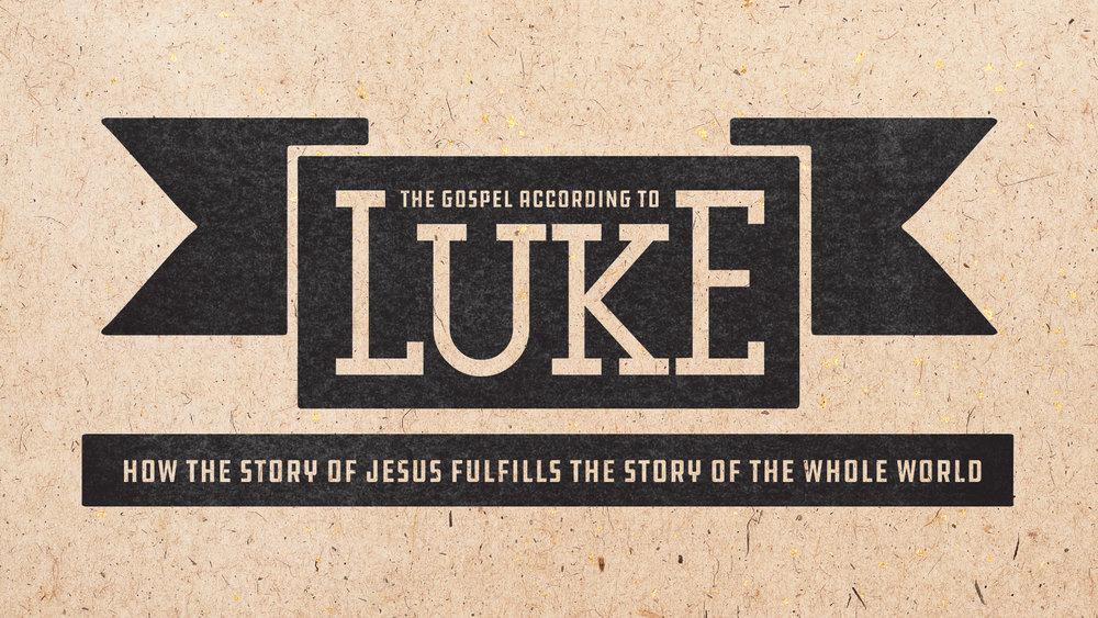 Luke sermon series graphic 2017 FINAL-02.jpg