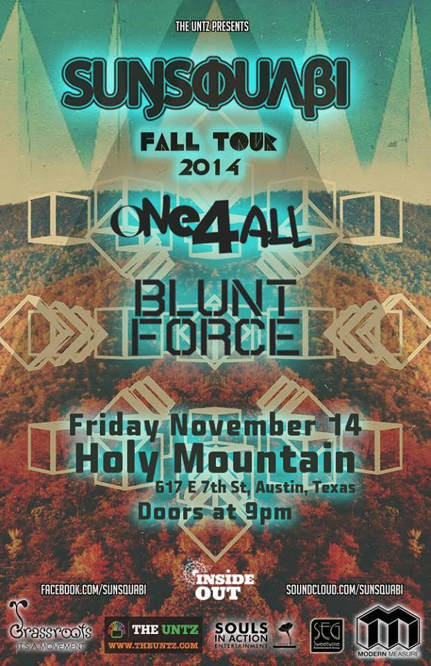 Sunsquabi Blunt Force Austin Holy Mountain One4all