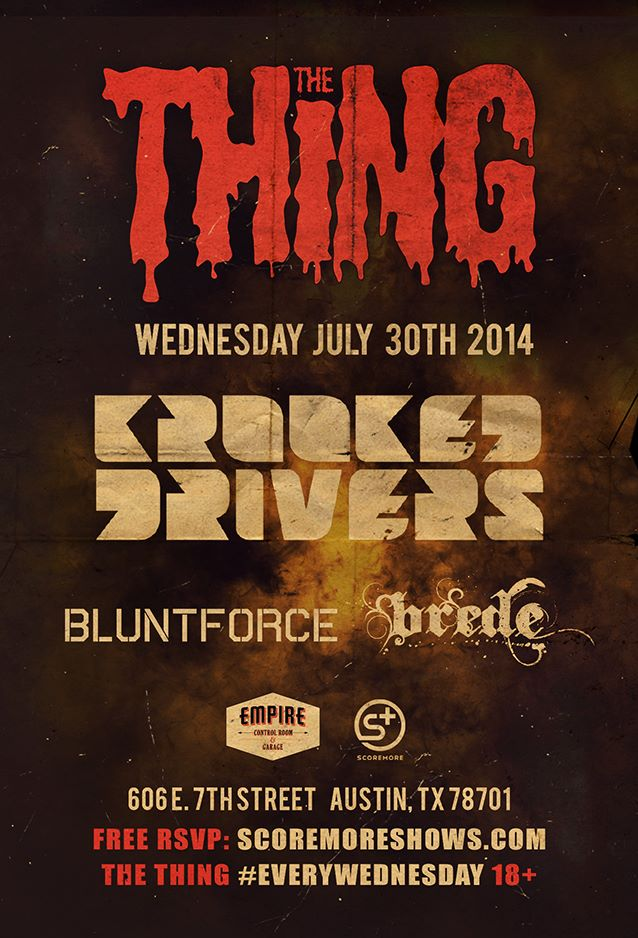 Blunt Force Krooked Drivers Austin Texas Empire Control Room The Thing Party