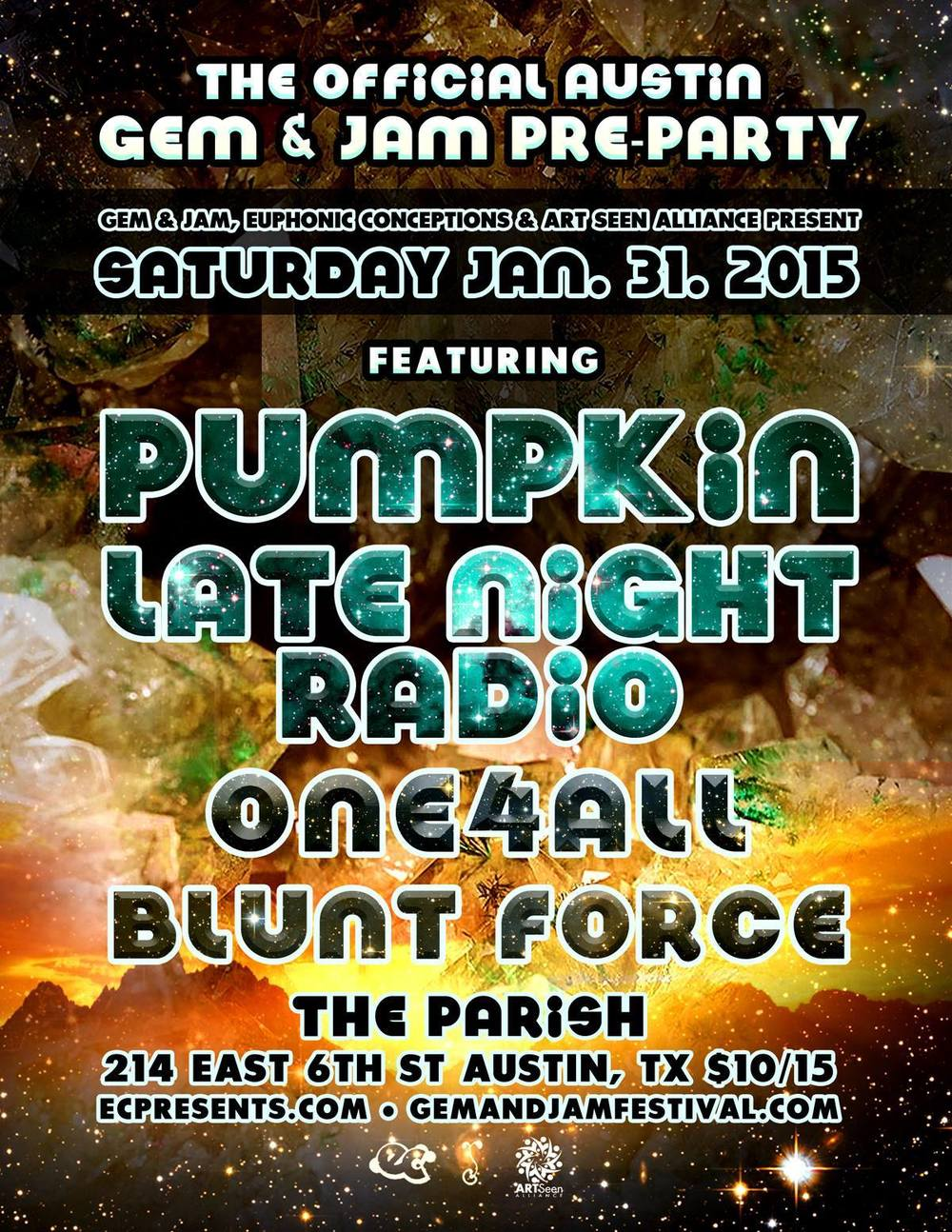 Blunt Force Gem and Jam Festival Party Pumpkin Austin Parish Late Night Radio One4all