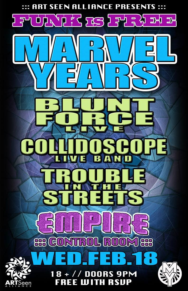Blunt Force Marvel Years Collidoscope Empire Control Room Austin Texas
