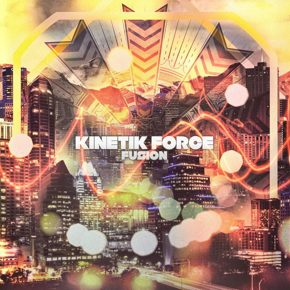 Kinetik Force - Fusion