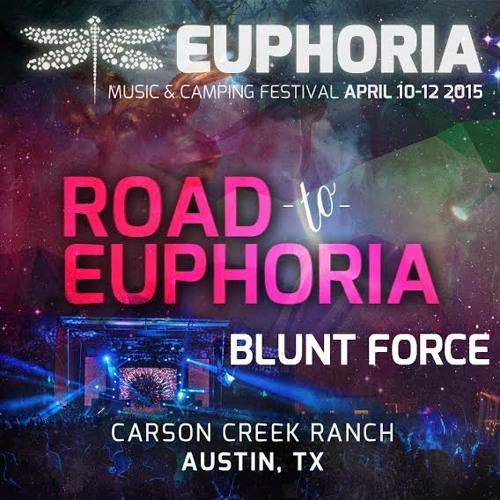 Blunt Force - Road to Euphoria Mix Vol. 1