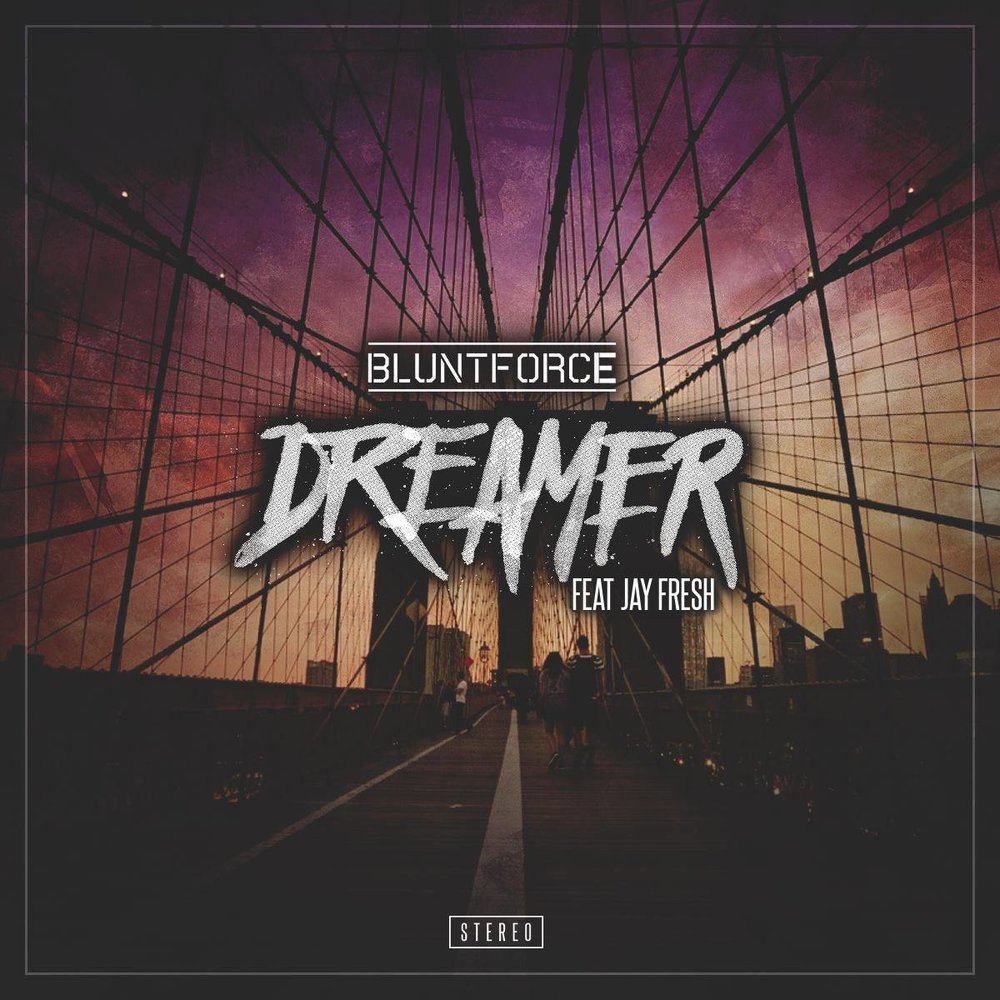 Blunt Force - Dreamer (feat. Jay Fresh)