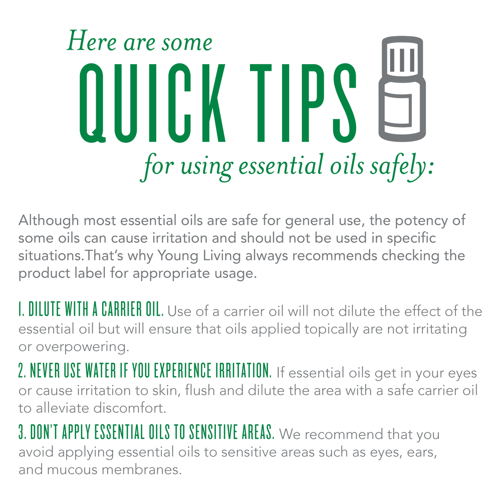 An Oil for That Quick Tips for using Young Living essential oils safely