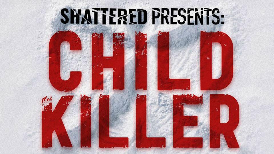 child killer podcast_1552936054158.jpg_21590587_ver1.0_1280_720.jpg