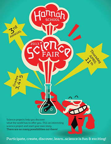Posters & Signage Design Portfolio: Science Fair Poster: Hannah Elementary School.