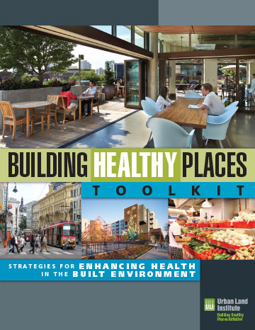 Building Healthy Places.  One of dozens of books and reports we have designed for the Urban Land Institute.