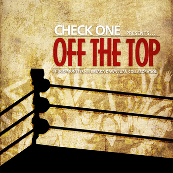 Off The Top - Produced By: Charlie Chinggis
