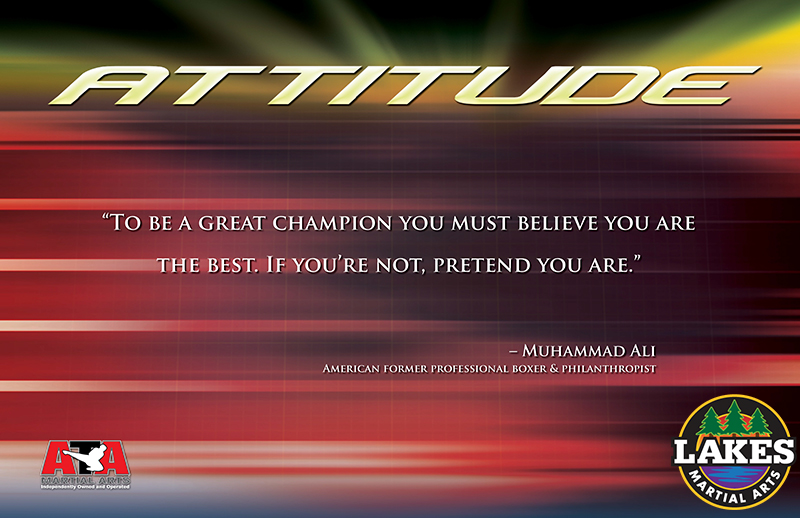 """To be a great champion you must believe you are the best. If you're not, pretend you are,"" said boxer and philanthropist Muhammad Ali."