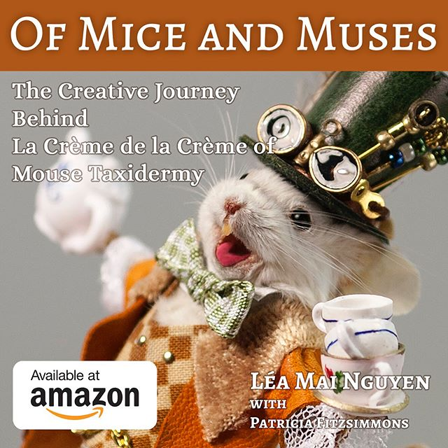 Are you curious about how one becomes a mouse taxidermist? Let me tell you... #mouse #taxidermy #book #creativejourney #ofmiceandmuses #instructions #diy #inspiration @leheartdesign
