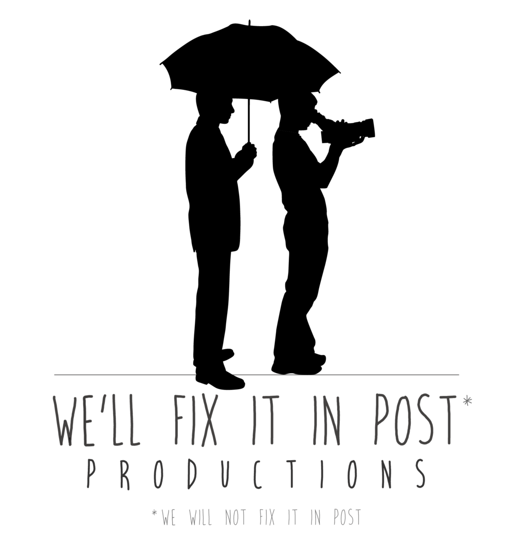 We'll Fix It In Post Productions
