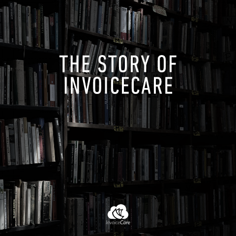 The Story of InvoiceCare