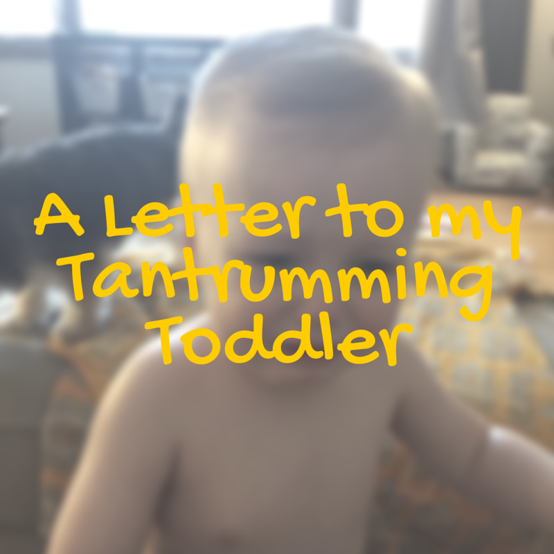 Tantrumming Toddler | momming is hard