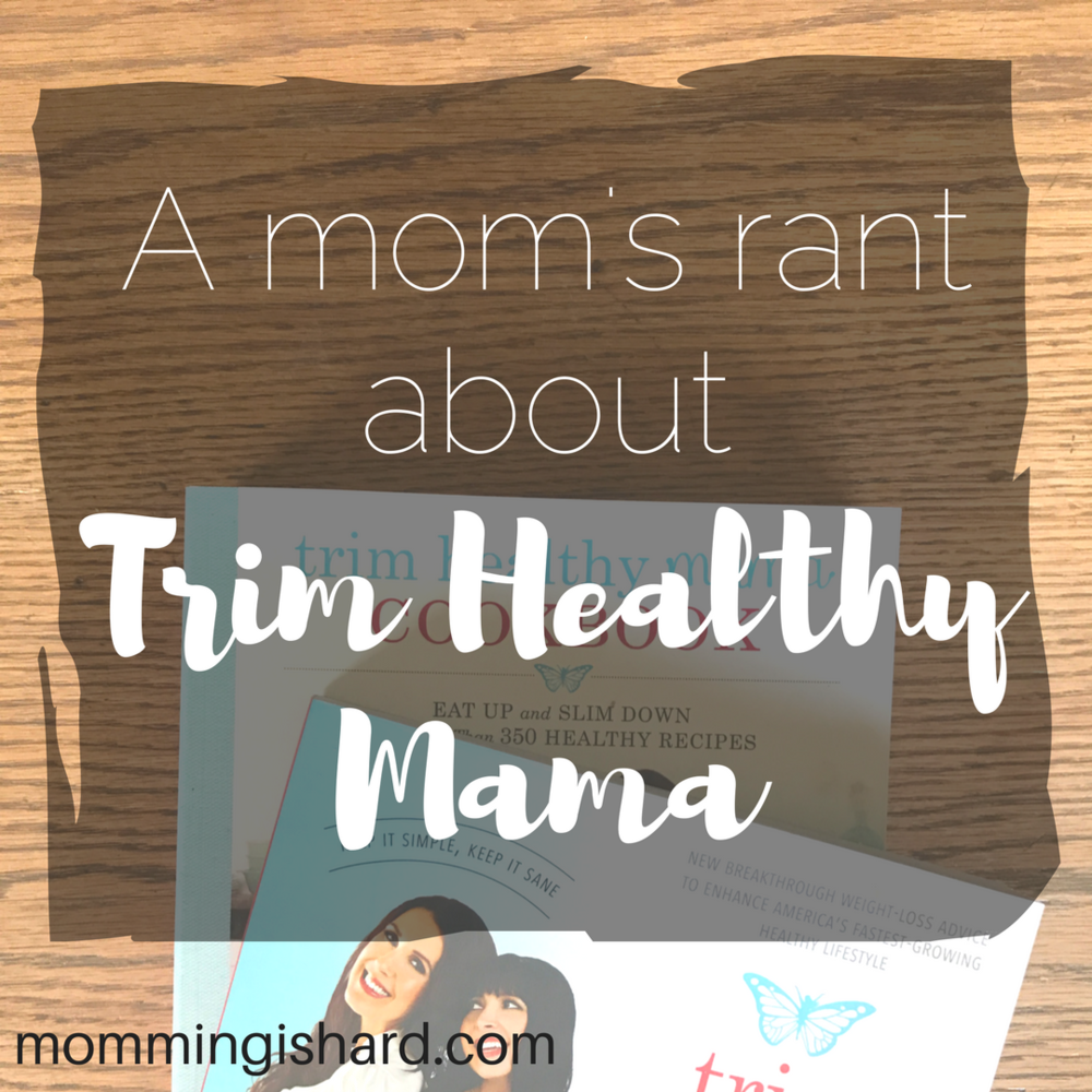 A mom rants about the Trim Healthy Mama Diet | momming is hard