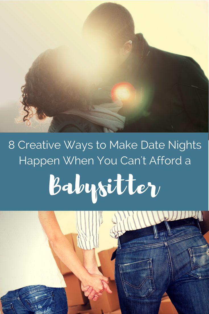 8 creative ways to make date night happen when you can't afford a babysitter | momming is hard
