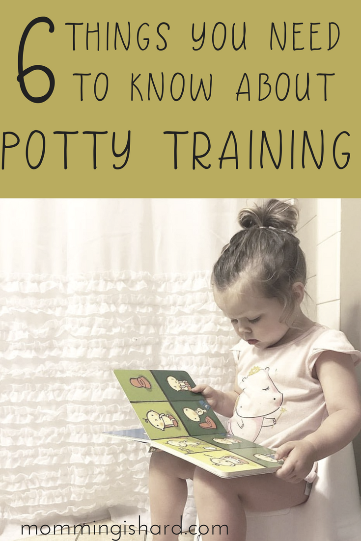 Potty Training - 6 Things you Need to Know | momming is hard