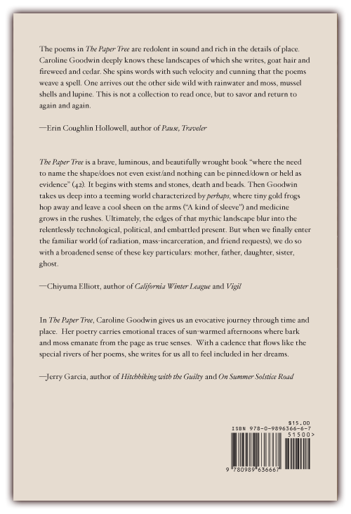 The Paper Tree   (back cover)  Poems by Caroline Goodwin   CLICK IMAGE TO ENLARGE
